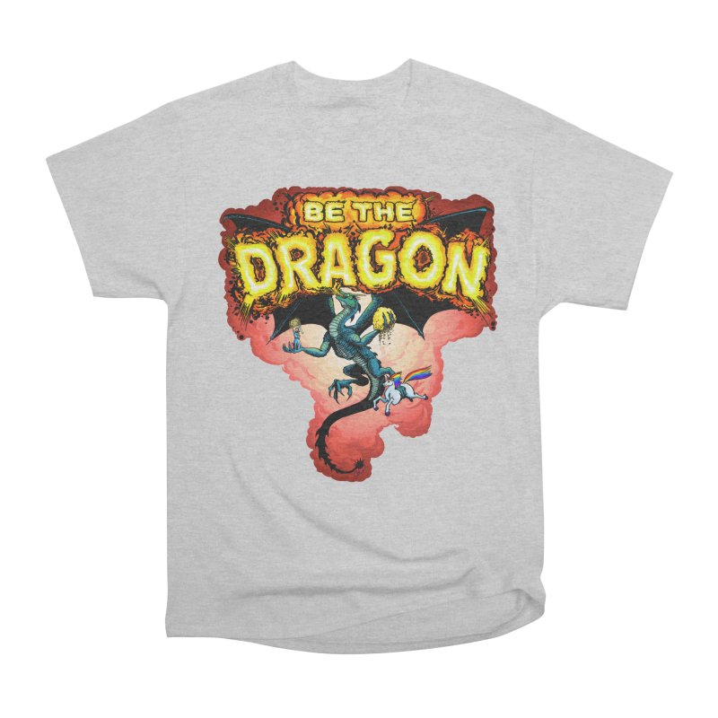 Be the Dragon! Save the Princess! Raise Up the Unicorns! Men's Heavyweight T-Shirt by Joe Abboreno's Artist Shop