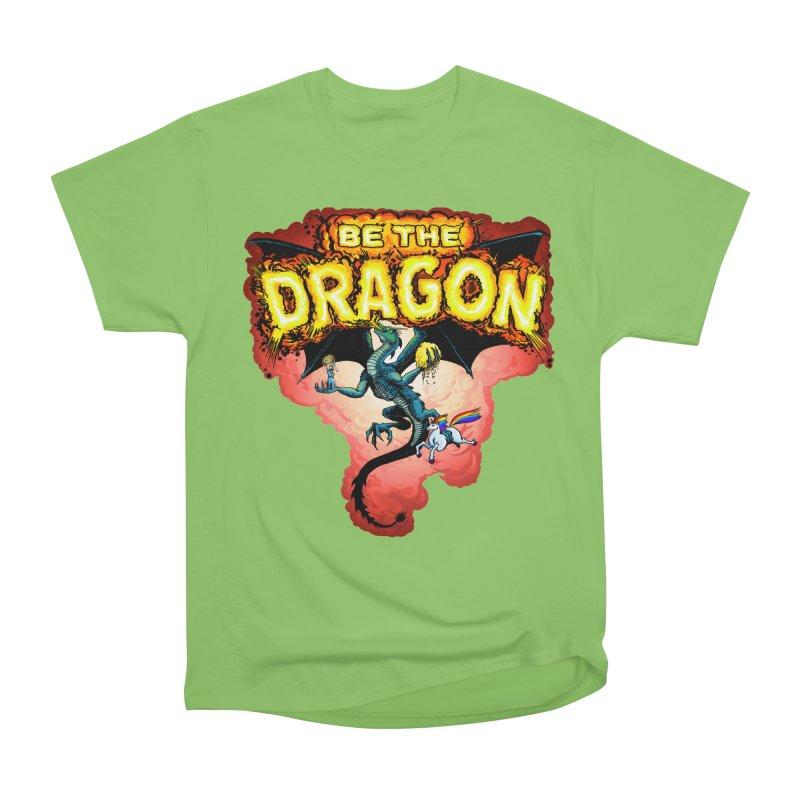 Be the Dragon! Save the Princess! Raise Up the Unicorns! Women's Heavyweight Unisex T-Shirt by Joe Abboreno's Artist Shop