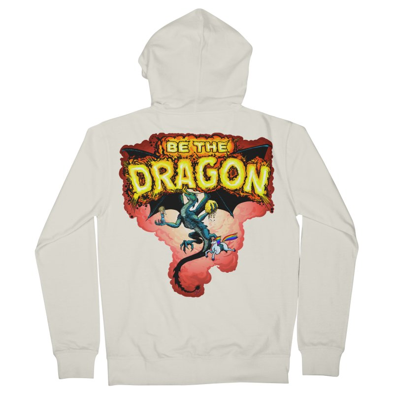Be the Dragon! Save the Princess! Raise Up the Unicorns! Men's French Terry Zip-Up Hoody by Joe Abboreno's Artist Shop