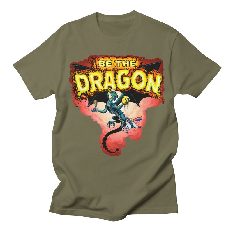 Be the Dragon! Save the Princess! Raise Up the Unicorns! Women's Regular Unisex T-Shirt by Joe Abboreno's Artist Shop
