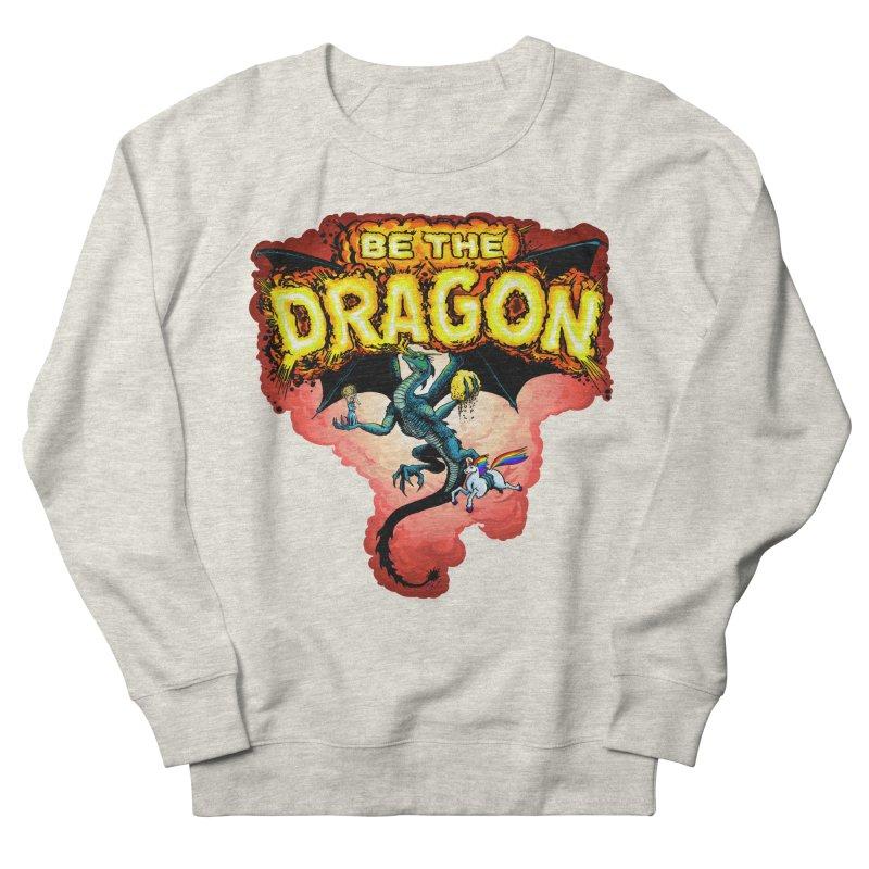 Be the Dragon! Save the Princess! Raise Up the Unicorns! Men's French Terry Sweatshirt by Joe Abboreno's Artist Shop