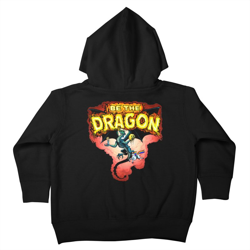 Be the Dragon! Save the Princess! Raise Up the Unicorns! Kids Toddler Zip-Up Hoody by Joe Abboreno's Artist Shop