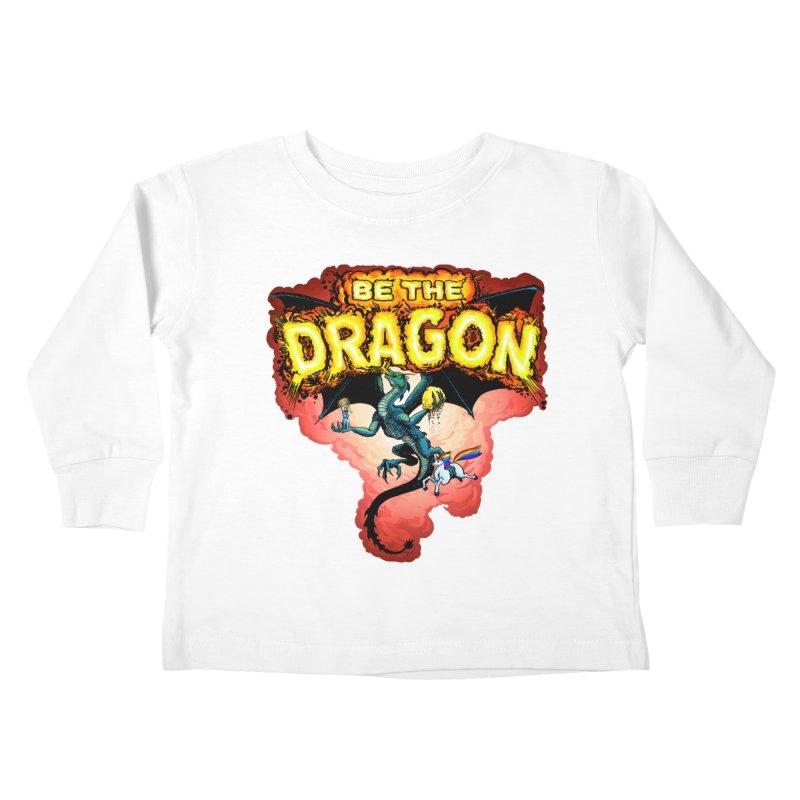 Be the Dragon! Save the Princess! Raise Up the Unicorns! Kids Toddler Longsleeve T-Shirt by Joe Abboreno's Artist Shop