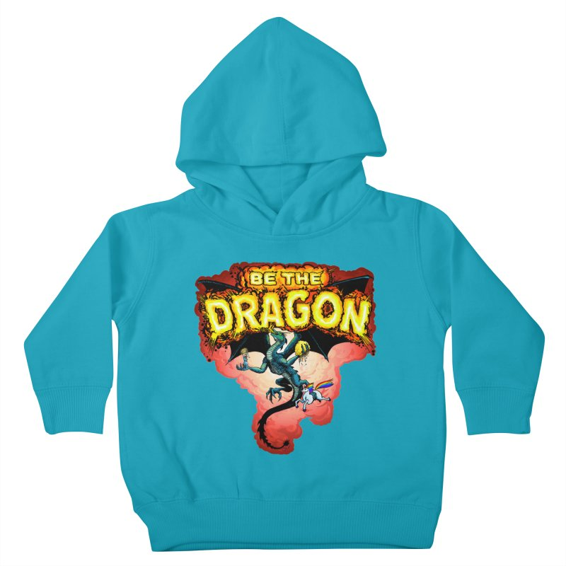 Be the Dragon! Save the Princess! Raise Up the Unicorns! Kids Toddler Pullover Hoody by Joe Abboreno's Artist Shop