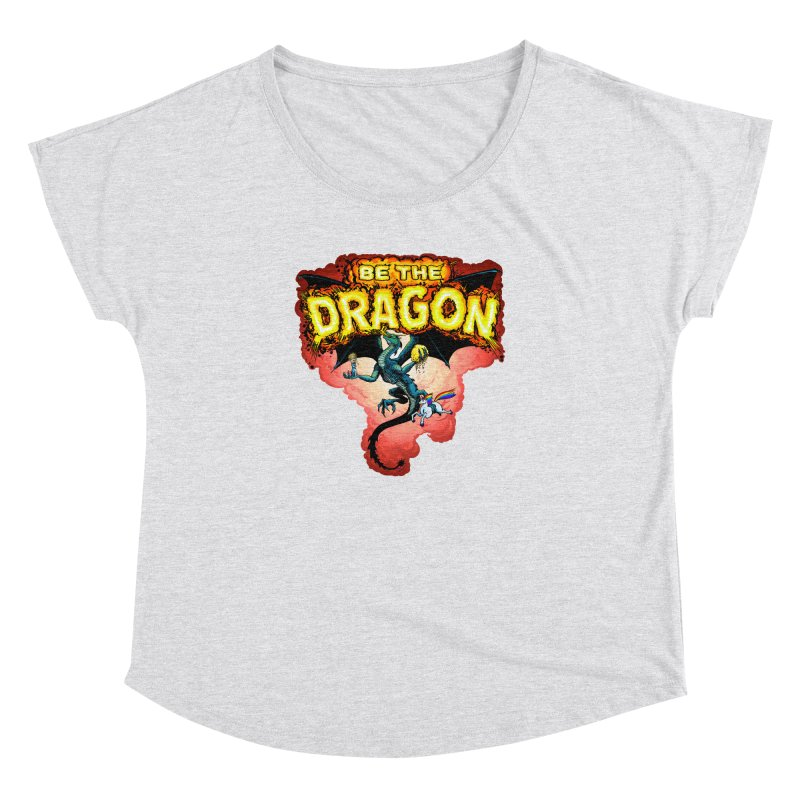 Be the Dragon! Save the Princess! Raise Up the Unicorns! Women's Dolman Scoop Neck by Joe Abboreno's Artist Shop