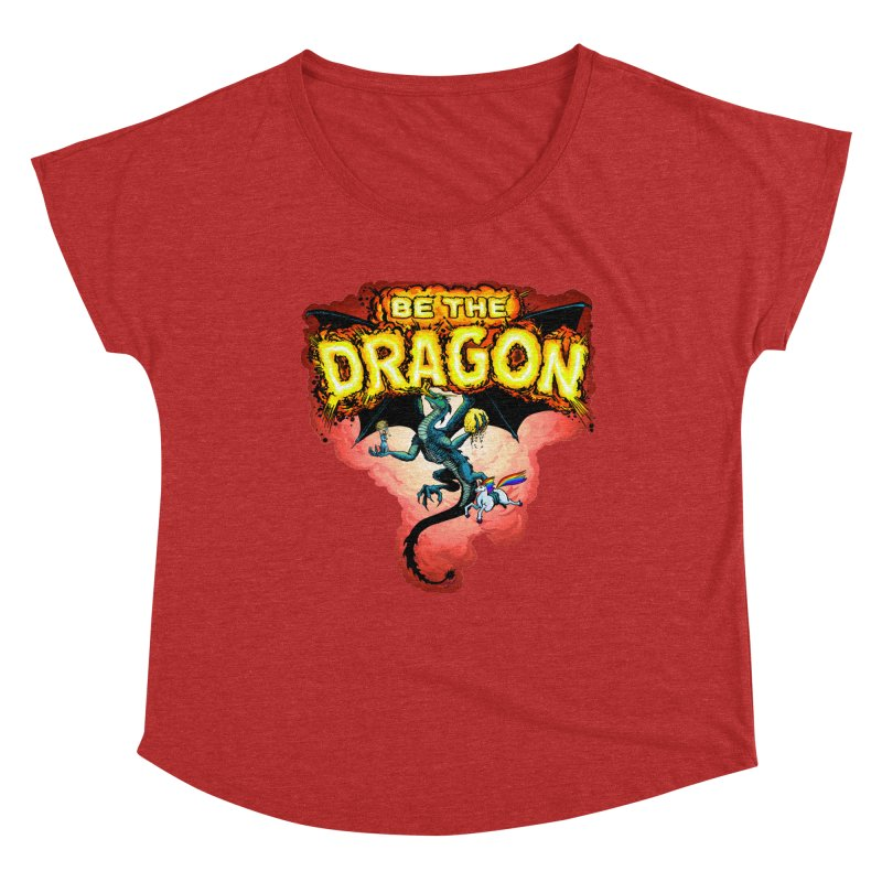 Be the Dragon! Save the Princess! Raise Up the Unicorns! Women's Dolman Scoop Neck by Joe Abboreno's Artist Shop