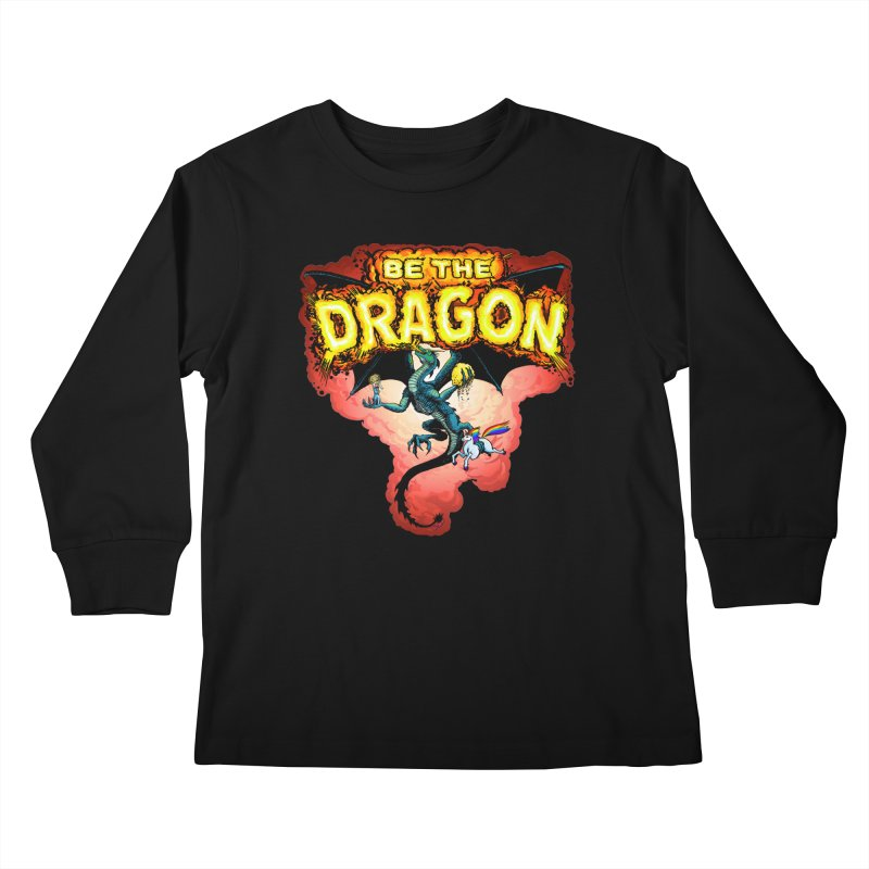 Be the Dragon! Save the Princess! Raise Up the Unicorns! Kids Longsleeve T-Shirt by Joe Abboreno's Artist Shop