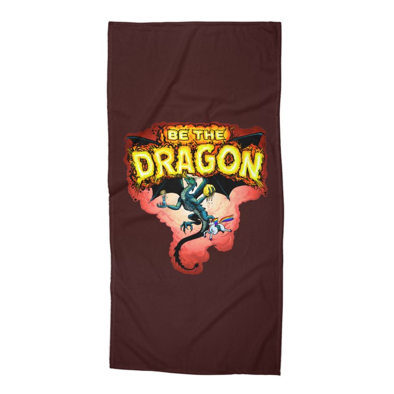 Be the Dragon! Save the Princess! Raise Up the Unicorns! Accessories Beach Towel by Joe Abboreno's Artist Shop