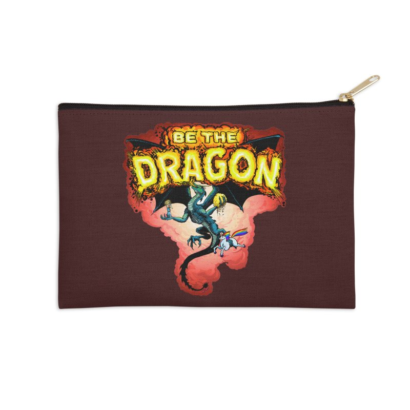 Be the Dragon! Save the Princess! Raise Up the Unicorns! Accessories Zip Pouch by Joe Abboreno's Artist Shop