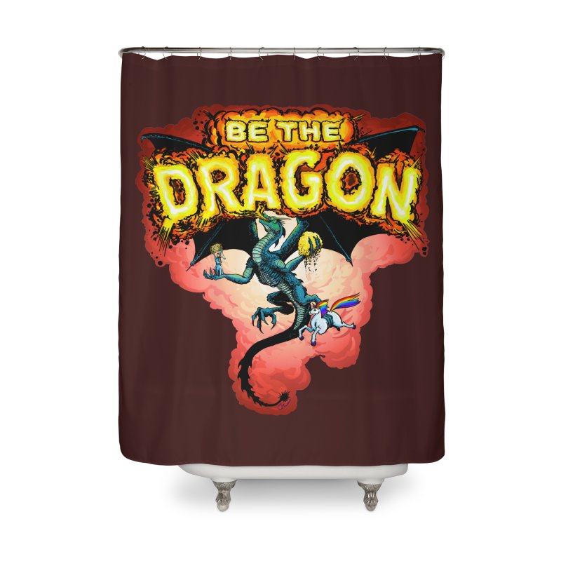 Be the Dragon! Save the Princess! Raise Up the Unicorns! Home Shower Curtain by Joe Abboreno's Artist Shop