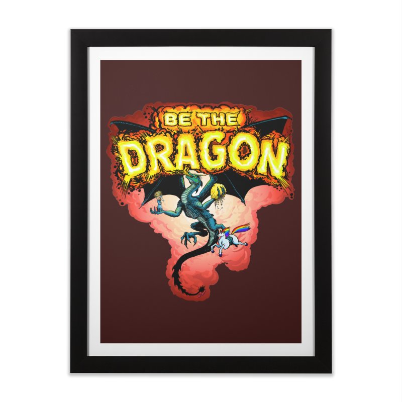 Be the Dragon! Save the Princess! Raise Up the Unicorns! Home Framed Fine Art Print by Joe Abboreno's Artist Shop