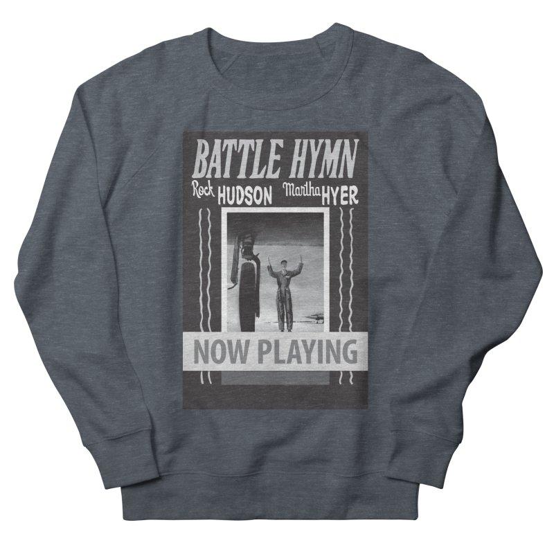 Battle Hymn Poster Replica Design Women's French Terry Sweatshirt by Joe Abboreno's Artist Shop