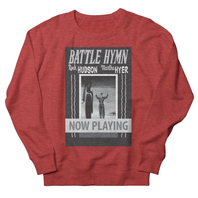 Battle Hymn Poster Replica Design Men's French Terry Sweatshirt by Joe Abboreno's Artist Shop