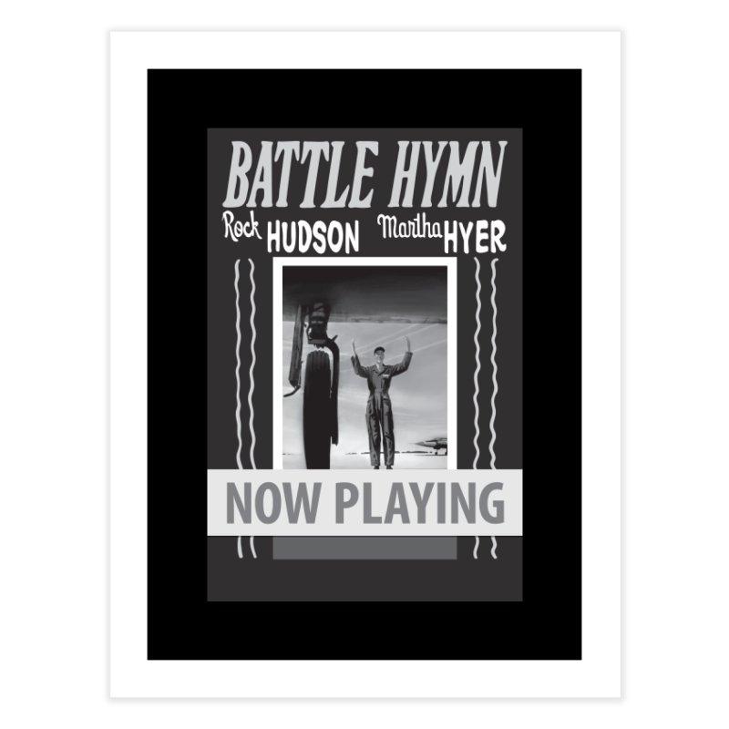 Battle Hymn Poster Replica Design Home Fine Art Print by Joe Abboreno's Artist Shop