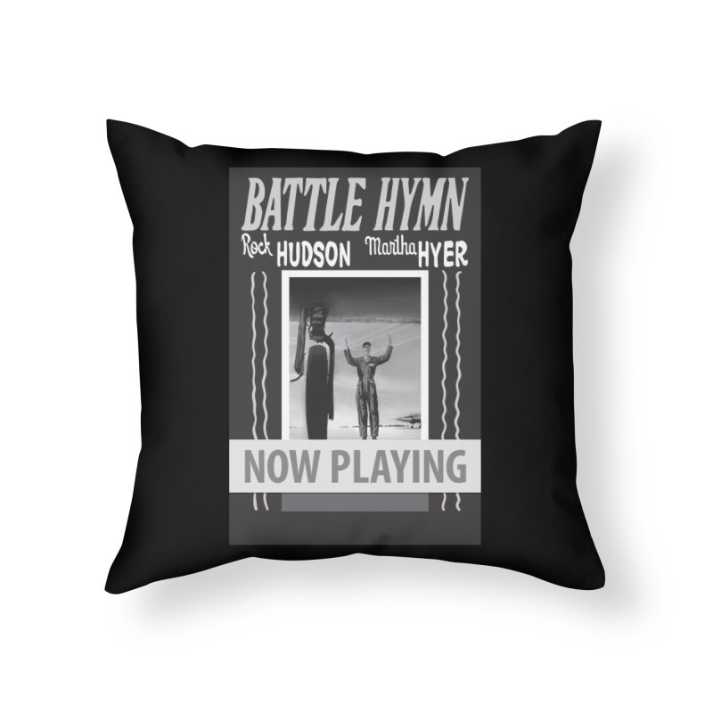 Battle Hymn Poster Replica Design Home Throw Pillow by Joe Abboreno's Artist Shop