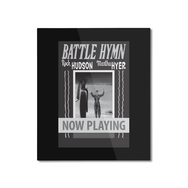 Battle Hymn Poster Replica Design Home Mounted Aluminum Print by Joe Abboreno's Artist Shop