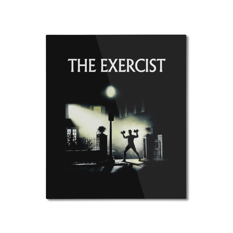 The Exercist Home Mounted Aluminum Print by Joe Conde
