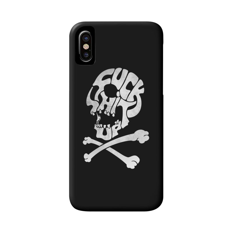Fuck Shit Up Accessories Phone Case by Joe Conde