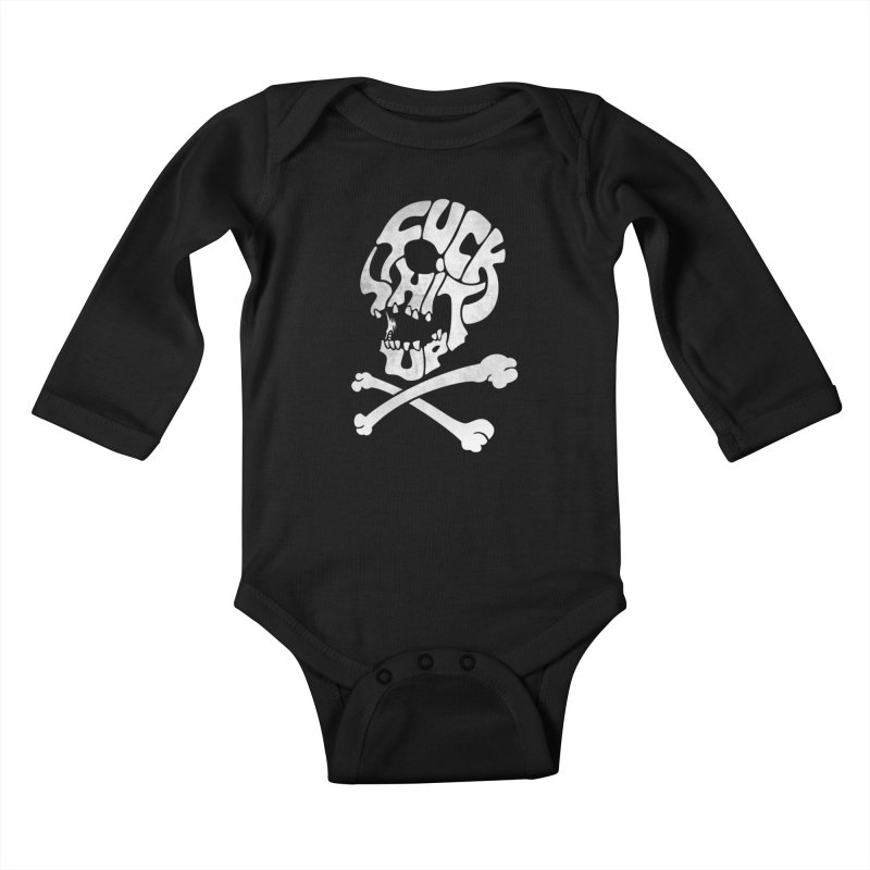 Fuck Shit Up Kids Baby Longsleeve Bodysuit by Joe Conde