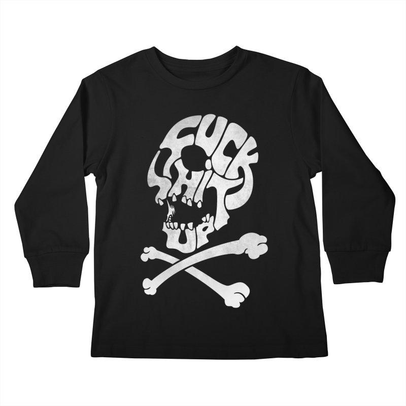 Fuck Shit Up Kids Longsleeve T-Shirt by Joe Conde