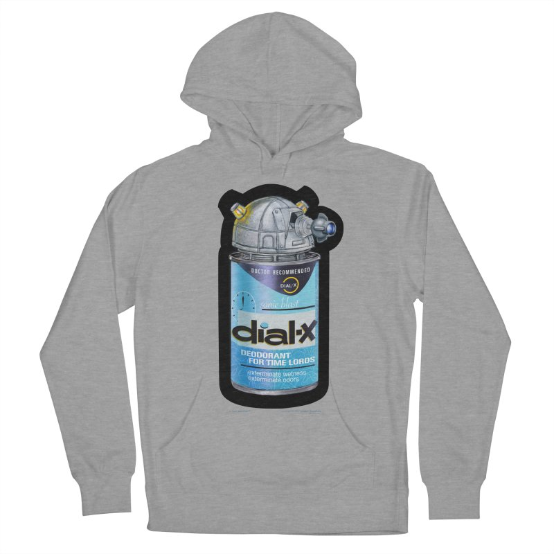 Dial-X Deodorant for Time Lords Women's French Terry Pullover Hoody by joegparotee's Artist Shop