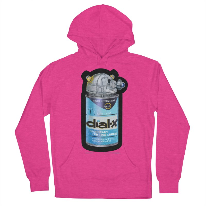 Dial-X Deodorant for Time Lords Women's Pullover Hoody by joegparotee's Artist Shop