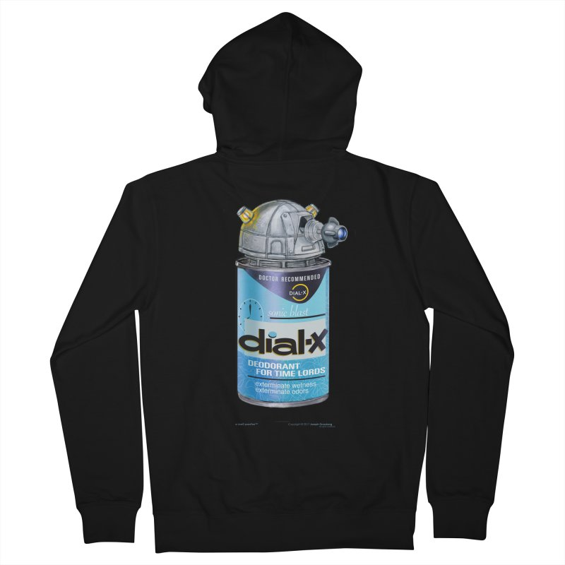 Dial-X Deodorant for Time Lords Women's French Terry Zip-Up Hoody by joegparotee's Artist Shop