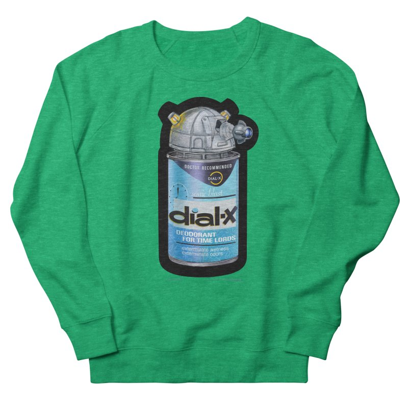 Dial-X Deodorant for Time Lords Women's Sweatshirt by joegparotee's Artist Shop