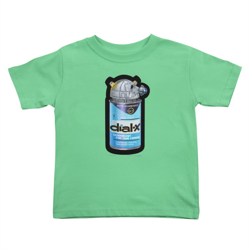 Dial-X Deodorant for Time Lords Kids Toddler T-Shirt by joegparotee's Artist Shop