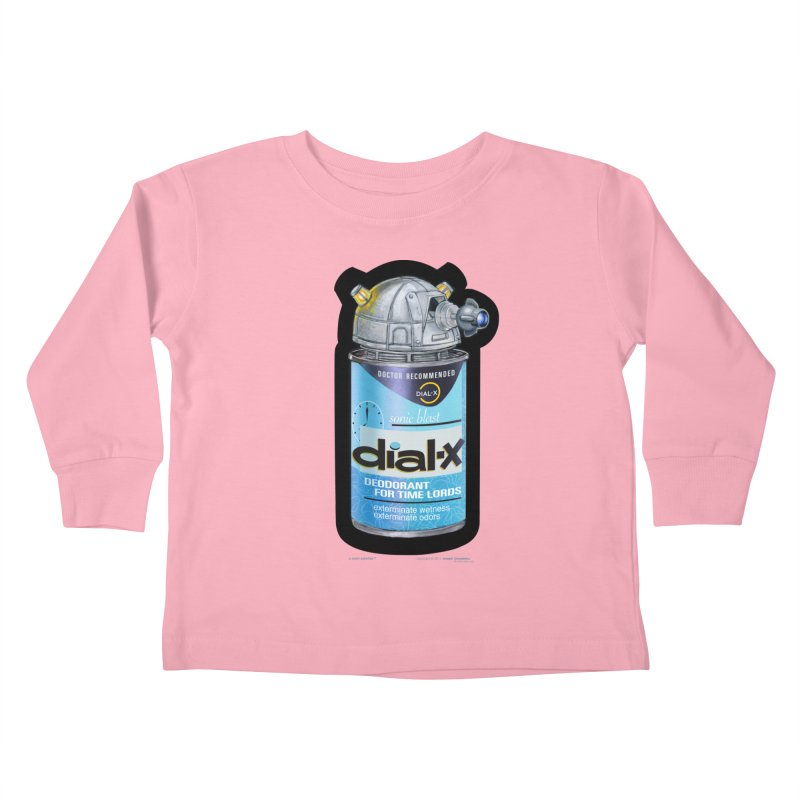 Dial-X Deodorant for Time Lords Kids Toddler Longsleeve T-Shirt by joegparotee's Artist Shop