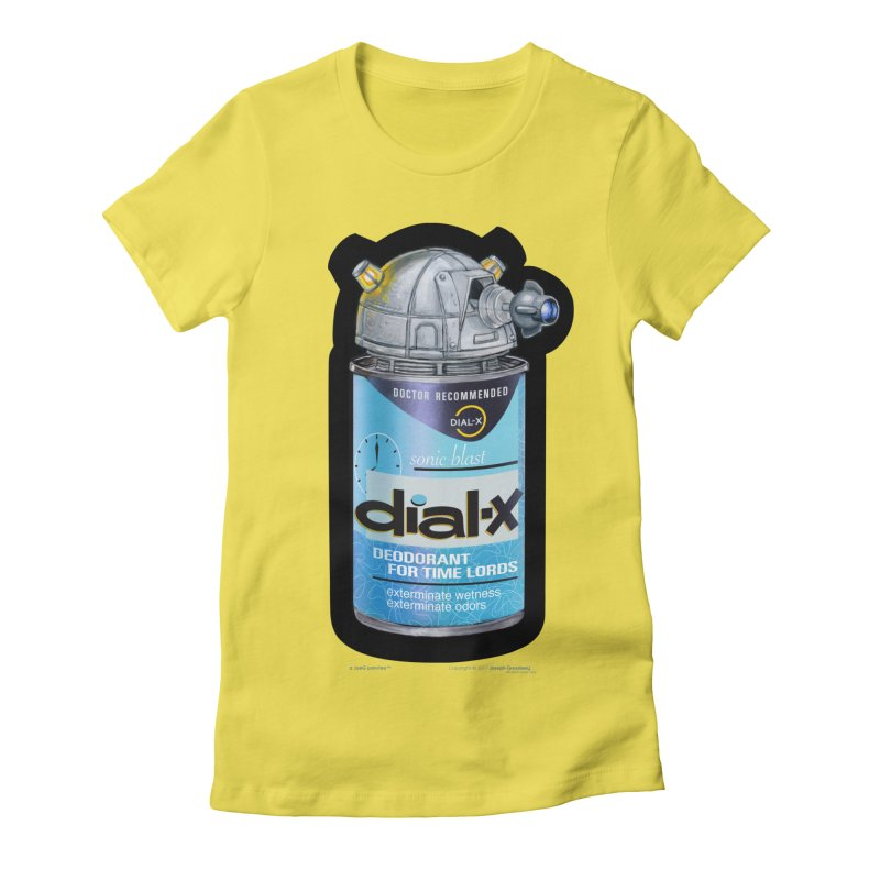 Dial-X Deodorant for Time Lords Women's Fitted T-Shirt by joegparotee's Artist Shop