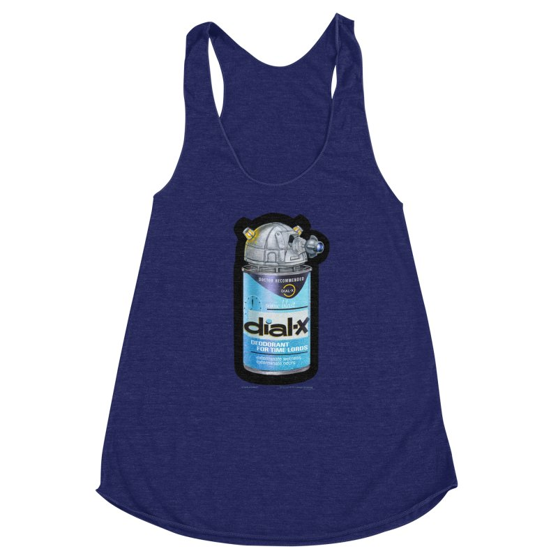 Dial-X Deodorant for Time Lords Women's Racerback Triblend Tank by joegparotee's Artist Shop