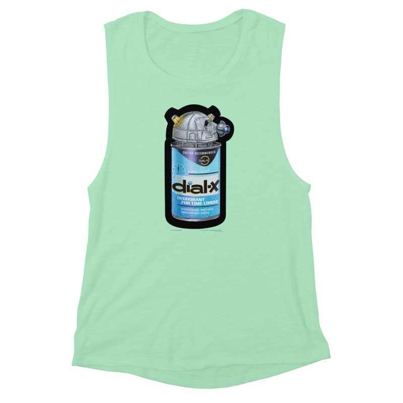 Dial-X Deodorant for Time Lords Women's Muscle Tank by joegparotee's Artist Shop