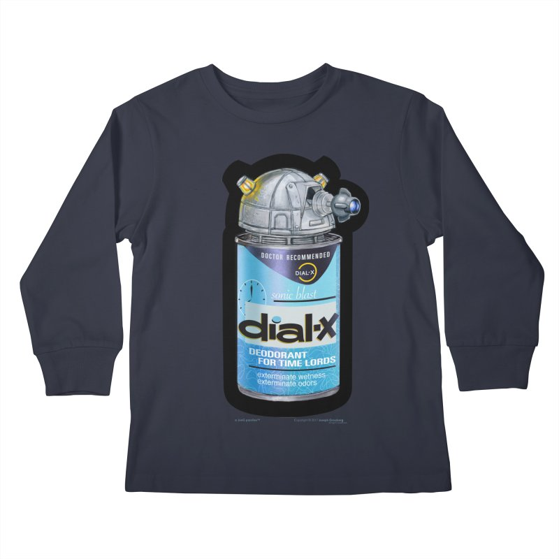 Dial-X Deodorant for Time Lords Kids Longsleeve T-Shirt by joegparotee's Artist Shop