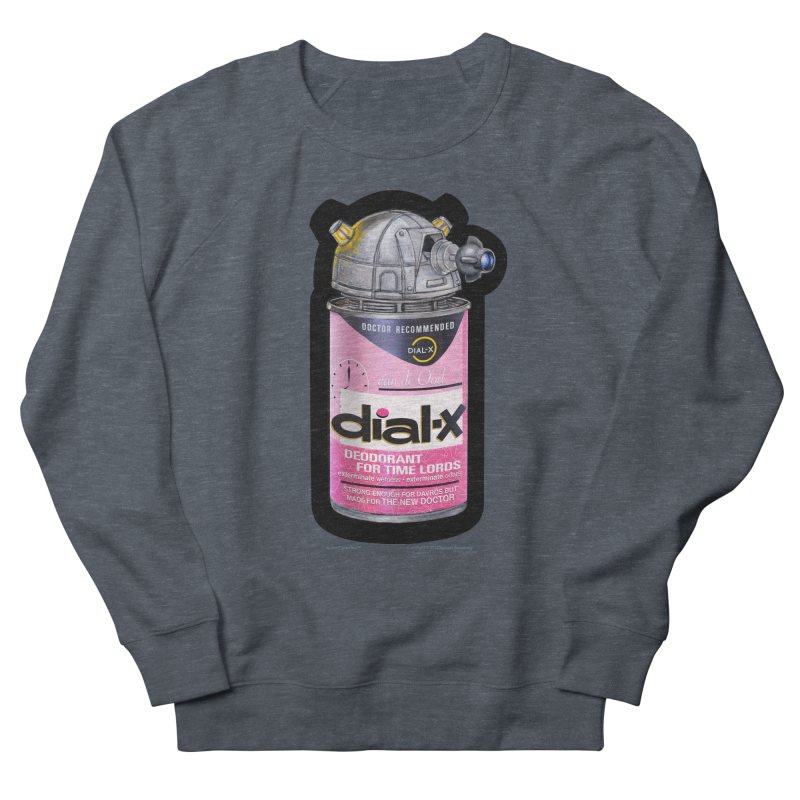 Dial-X for the New Doctor Women's French Terry Sweatshirt by joegparotee's Artist Shop