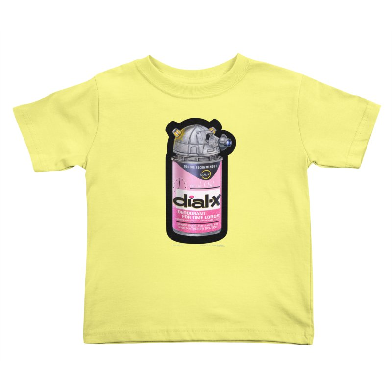 Dial-X for the New Doctor Kids Toddler T-Shirt by joegparotee's Artist Shop