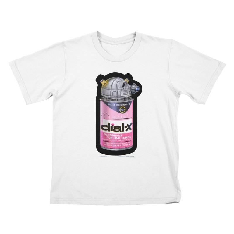 Dial-X for the New Doctor Kids T-Shirt by joegparotee's Artist Shop