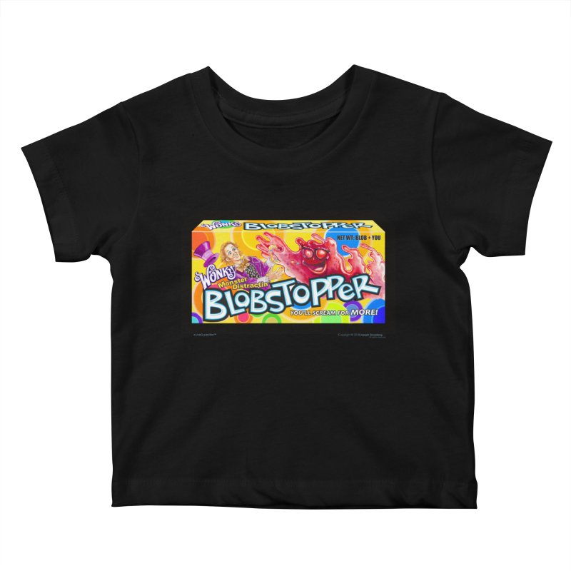 BLOBSTOPPER - joegparotees Kids Baby T-Shirt by joegparotee's Artist Shop