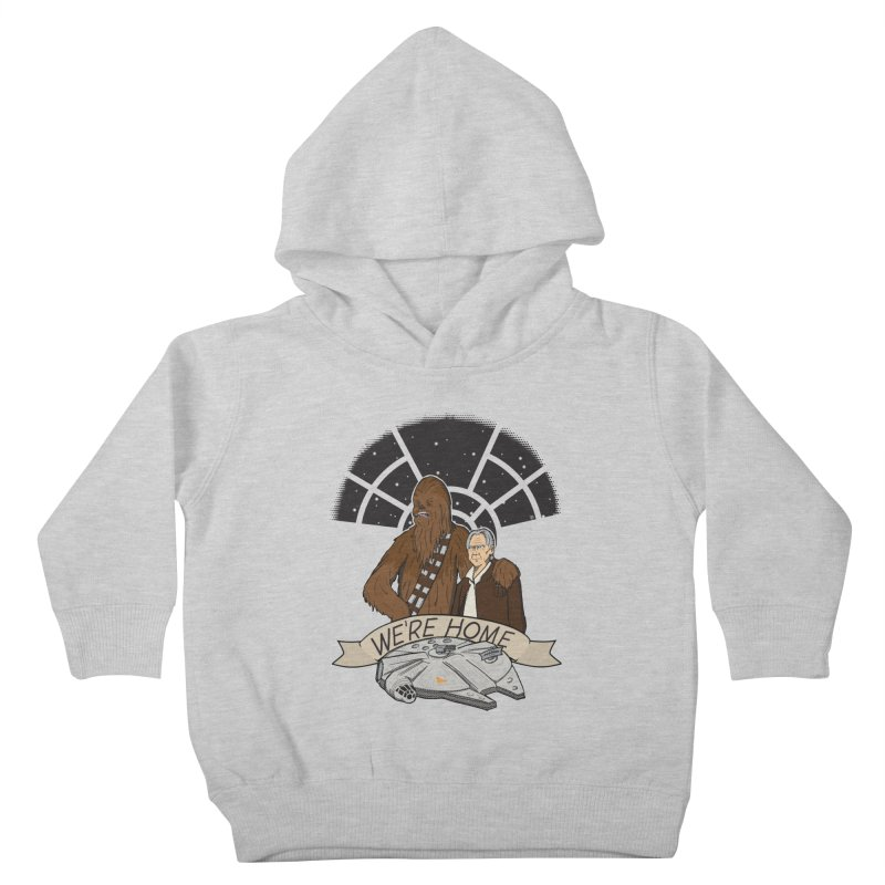 We're Home Kids Toddler Pullover Hoody by Joel Siegel's Artist Shop