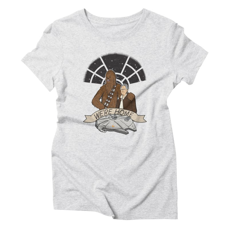 We're Home Women's Triblend T-Shirt by Joel Siegel's Artist Shop