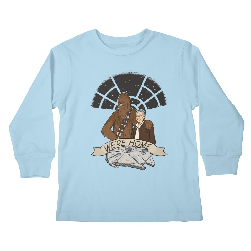 We're Home Kids Longsleeve T-Shirt by Joel Siegel's Artist Shop