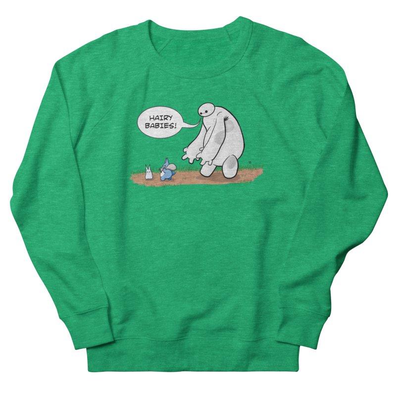 Hairy Babies Women's French Terry Sweatshirt by Joel Siegel's Artist Shop