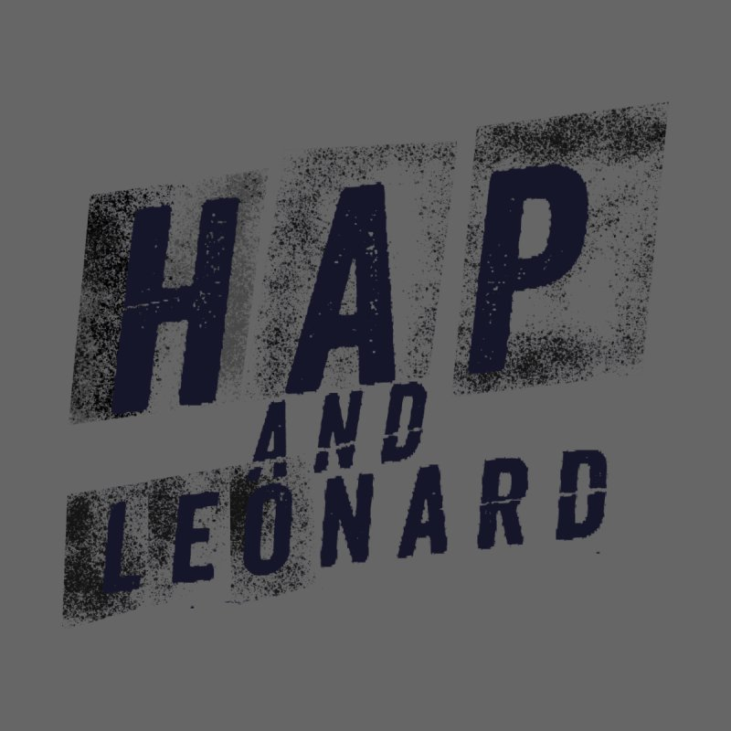 HAP AND LEONARD 6 Men's T-Shirt by Joe R. Lansdale's All-Night Horror Show