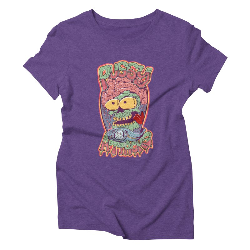 Pussy Attacks! Women's Triblend T-Shirt by Joe Tamponi