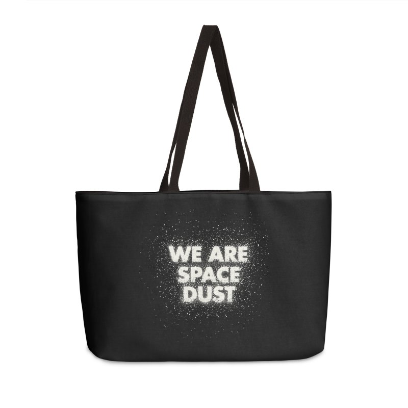 We Are Space Dust Accessories Weekender Bag Bag by Joe Van Wetering