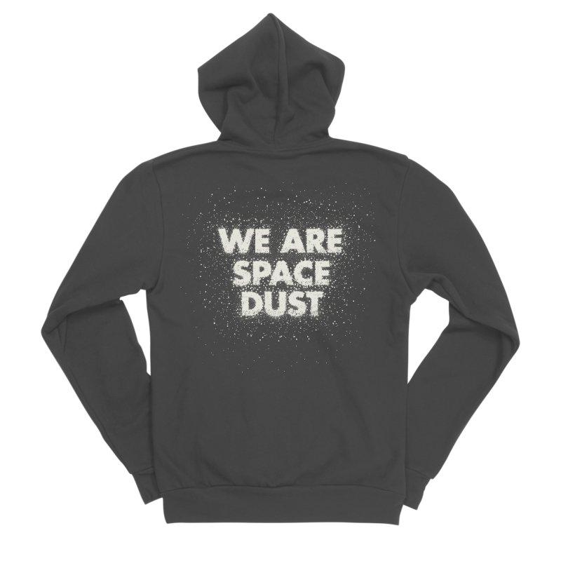 We Are Space Dust Men's Sponge Fleece Zip-Up Hoody by Joe Van Wetering