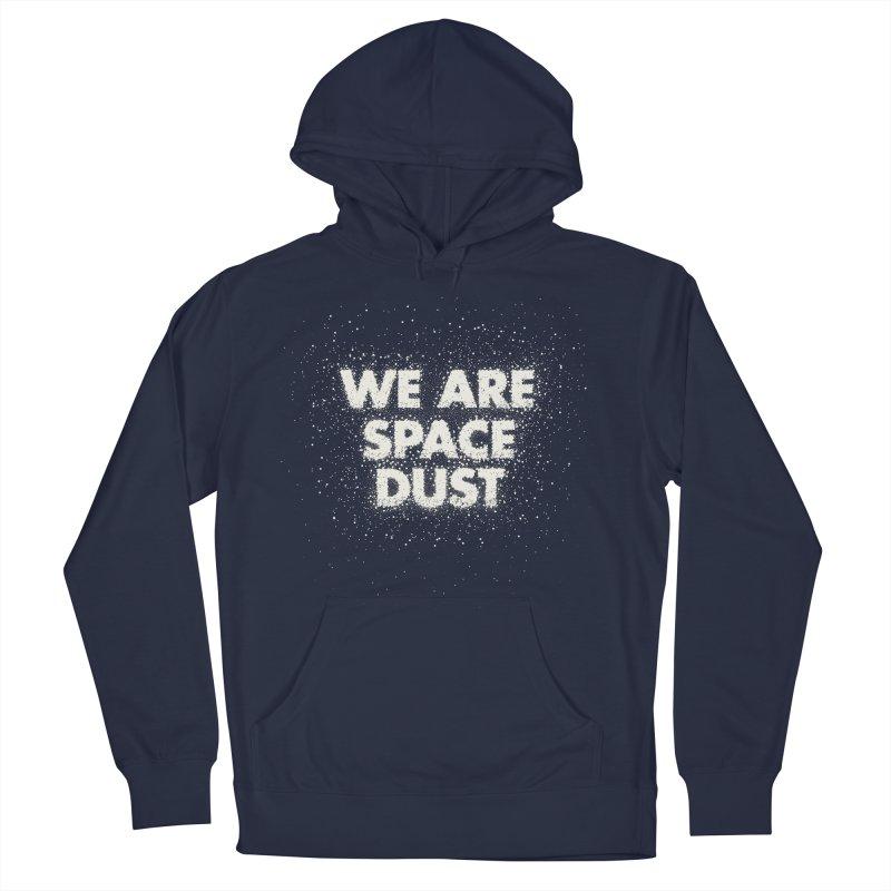 We Are Space Dust Men's Pullover Hoody by Joe Van Wetering