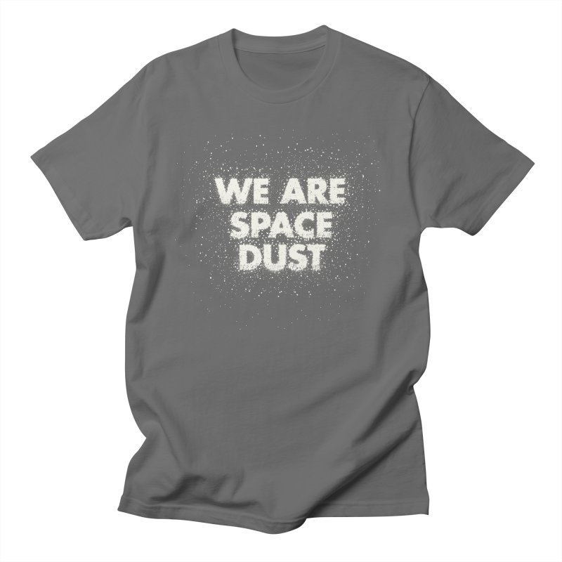 We Are Space Dust Men's T-Shirt by Joe Van Wetering