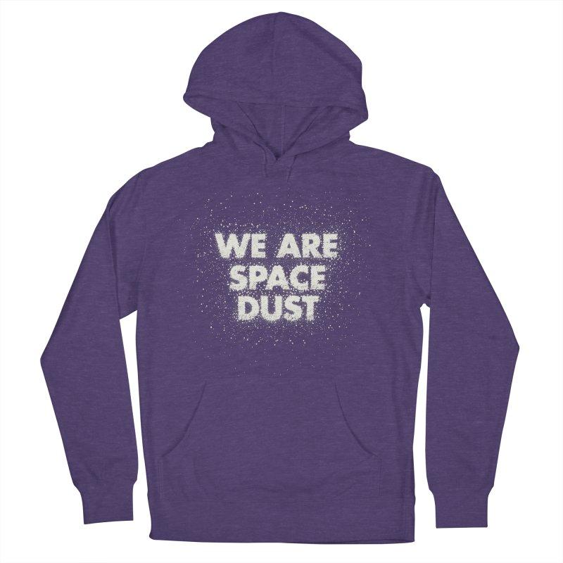 We Are Space Dust Women's French Terry Pullover Hoody by Joe Van Wetering