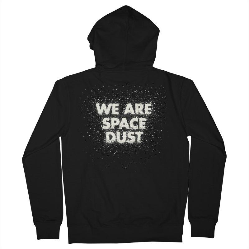 We Are Space Dust Men's French Terry Zip-Up Hoody by Joe Van Wetering